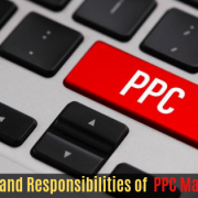 Roles and Responsibilities of PPC Manager